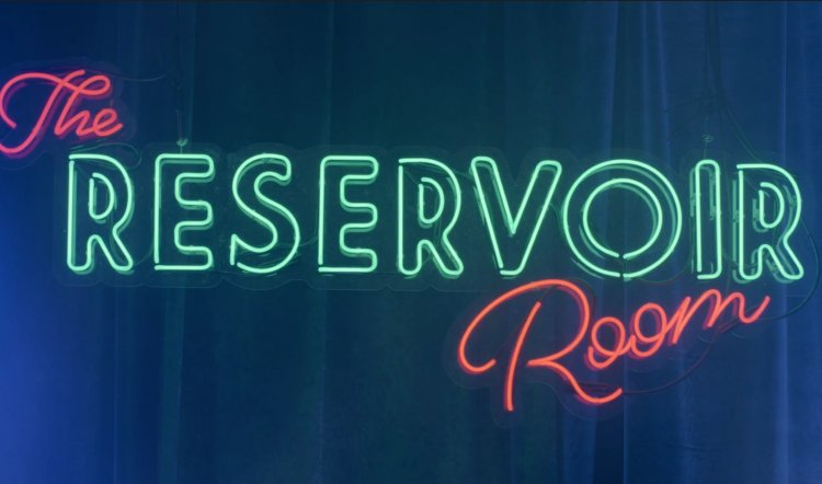 THE RESERVOIR ROOM IS COMING!